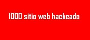 1000 sitio web hackeado