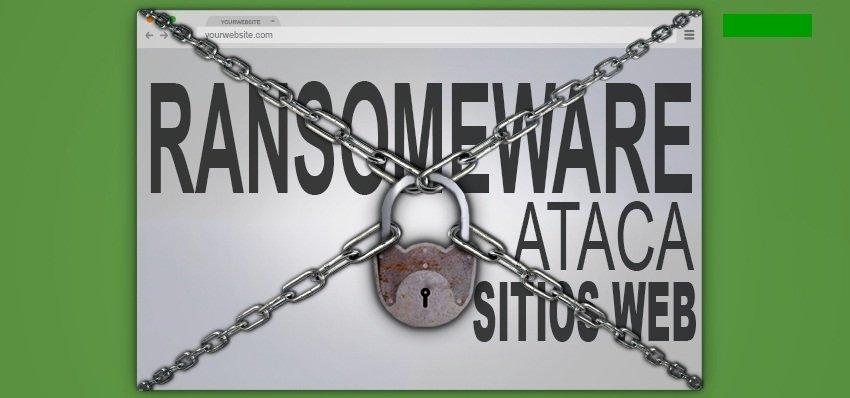 Ransomware Ataca Sitios Web