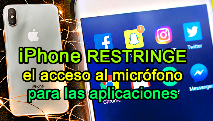 iphone 11 actualizacion aplicaciones espia audio camara acceso apps whatsapp facebook
