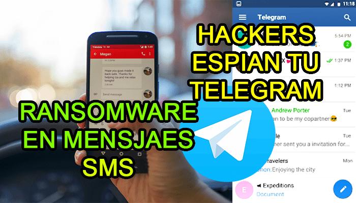 mensajes sms ransomware malware telegram hack enlaces maliciosos hacks
