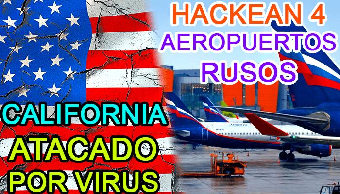 aeropuerto hackeado rusia hack hacking california ciberataque ransomware malware estados unidos