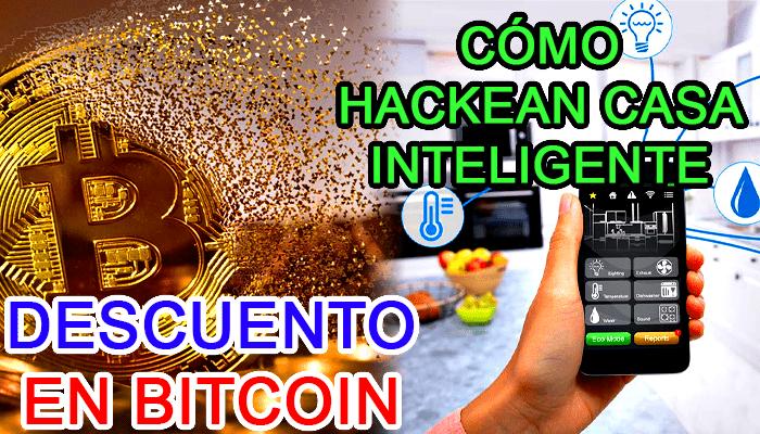 descuento caida bitcoin como hackear casa hogar inteligente